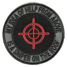 Embroidered My Idea of Help From Above Sniper on Roof Iron on Biker Patch
