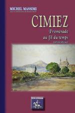 Cimiez, promenade au fil du temps (édition spéciale) • Michel Massimi