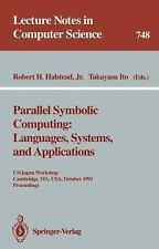 Parallel Symbolic Computing: Languages, Systems, and Applications : US/Japan...