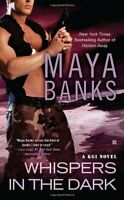 Whispers in the Dark (A KGI Novel) by Maya Banks