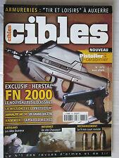 """CIBLES N° 375 /HERSTAL FN 2000/WILSON 1911""""PROTECTOR""""/ARMALITE AR-10"""