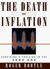 The Death of Inflation: Surviving and Thriving in the Zero Era  .9781857881455
