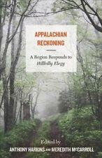 Appalachian Reckoning : A Region Responds to Hillbilly Elegy, Hardcover by Ha...