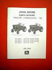 JOHN DEERE 140 HYDROSTATIC TRACTOR 1971 72 73 74 PARTS MANUAL PC-1245