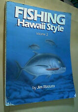 Fishing Hawaii Style Volume 2 Jim Rizzuto oop angling