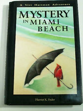 MYSTERY IN MIAMI Harriet K. Feder SIGNED 1992 1st Ed HCDJ VIVI HARTMAN Adventure
