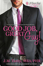 Good Job, Great Guy: Finding & Attracting the Man of Your Dreams--the Boss's Way