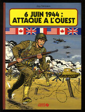 6 JUIN 1944: ATTAQUE A L'OUEST  FEHLMANN / BERGESE / LOUARN... OUEST FRANCE EO