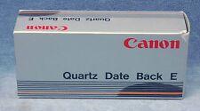 GENUINE CANON QUARTZ DATE BACK E FOR 620, 630 & 650 - NOS, NIB