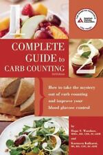 Complete Guide to Carb Counting : How to Take the Mystery Out of Carb...