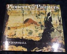 PIONEERS & PAINTERS | 100 Years of Eltham and Its Shire | Alan Marshall