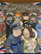 Knit Your Own Royal Wedding by Goble, Fiona