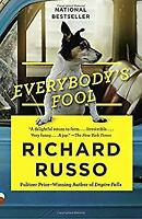 Everybody's Fool: A Novel (Vintage Contemporaries) by Russo, Richard