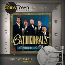 Radio Days - The Cathedrals (CD, 2017, Stowtown Records)