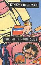 Good, The Mile High Club, Friedman, Kinky, Book