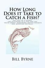 How Long Does it Take to Catch a Fish?: The loss of a father, the-ExLibrary