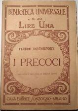 biblioteca universale-teodor dostoievsky-i precoci-sonsogno editore
