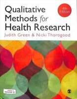 Qualitative Methods for Health Research by Judith Green 9781473997110