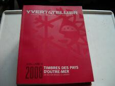catalogue Yvert Pays d'outre-mer Volume 4