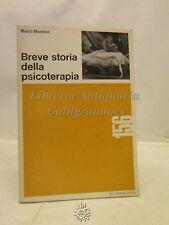 PSICOLOGIA: M. Moreno, Breve storia della psicoterapia, Eri classe unica 1968