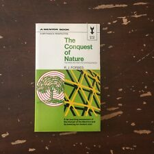 1969 The Conquest Of Nature by R J Forbes Mentor Paperback 1st Printing