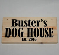 Personalised Name DOG HOUSE Est. 2019 2020 Pup Puppy Kennel Outdoor Sign Plaque