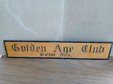 "old *Reno,Nevada*Golden Age Club*4 1/4"" X 22 1/4"" Wood Sign"