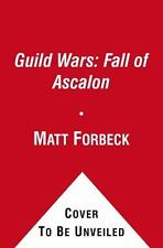 Guild Wars : Ghosts of Ascalon by Grubb, Jeff, Forbeck, Matt, Good Book