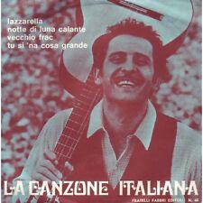 LP La Canzone Italiana N.46 Lazzarella, Veccho frac, Tu si 'na cosa grande, Dome