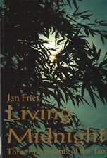 LIVING MIDNIGHT Jan Fries BOOK Three Movements of the Tao I Ching Magick Taoist