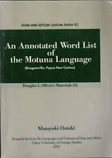 An Annotated Word List of the Motuna Language, Papua New Guinea, Bougainville