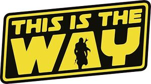 The Mandalorian 'This Is The Way' Sticker | Baby Yoda | Vinyl Solvent Sticker