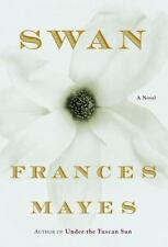 Swan by Frances Mayes (2002)
