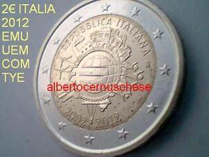 2 euro ITALIE 2012 10 ans UEM EMU COM TYE Italia Italien Italy Италия Włochy