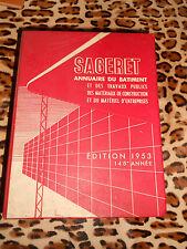 Annuaire du bâtiment et des travaux publics - SAGERET 1953