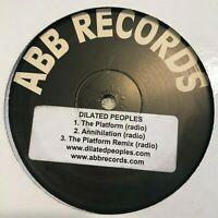 "Dilated Peoples The Platform / Annihilation Vinyl Record Original Hip Hop 12"""