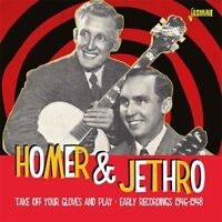 HOMER & JETHRO - TAKE OFF YOUR GLOVES AND PLAY   CD NEW!