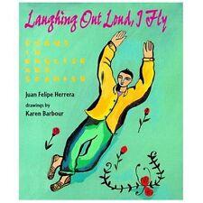 Laughing Out Loud, I Fly : A Carcajadas Yo Vuelo