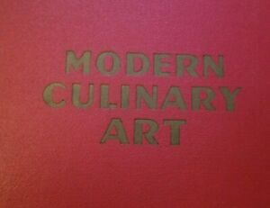 1950 THE BEST FRENCH & FOREIGN COOKERY Modern Culinary Art CURNONSKY COOK BOOK