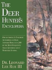 The Deer Hunter's Encyclopedia: One of America's Foremost Deer Authorities Answe