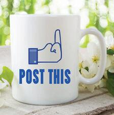 Novelty Mug Funny Facebook Status Post This Mug Gift Friend Boyfriend WSDMUG201