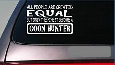 "Coon hunter equal Sticker *G632* 8"" Vinyl dog box coon trap live light raccoon"