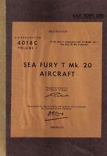 HAWKER SEA FURY T.Mk.20 - VOLUME 1 - A.P.4018C / SERVICING AND DESCRIPTIVE