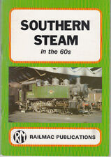 Southern Region Steam in the 1960's. Railmac publication