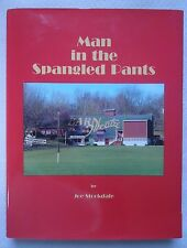 Man in the Spangled Pants : Jack Ragotzy & the First Fifty Years of Barn Theatre