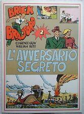BRICK BRADFORD - L' AVVERSARIO SEGRETO 2 collana gertie daily 58 comic art 1979