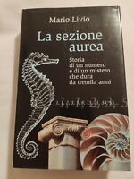 LIBRO LA SEZIONE AUREA - MARIO LIVIO