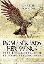 Rome Spreads Her Wings: Territorial Expansion Between the Punic Wars, , Sampson,