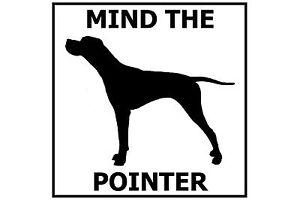 Mind the Pointer - Gate/Door Ceramic Tile Sign