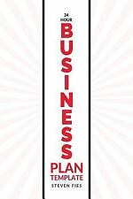 24-Hour Business Plan Template by Steven Fies (2015, Paperback)